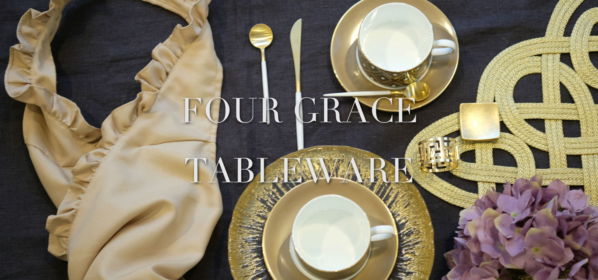 FOUR GRACE TABLEWARE GOLD